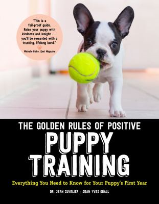 book cover: The Golden Rules of Positive Puppy Training by Dr. Jean Cuvelier