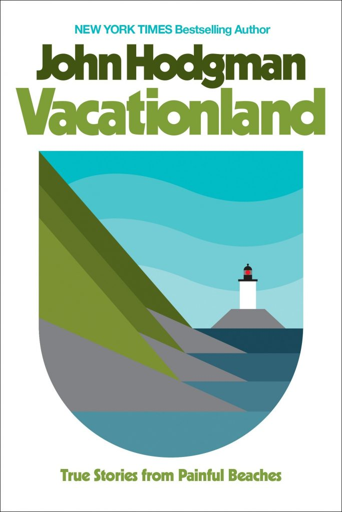 book cover: Vacationland by John Hodgman