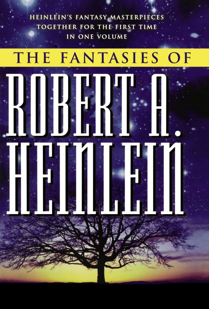 book cover: The Fantasies of Robert A. Heinlein by Robert A. Heinlein