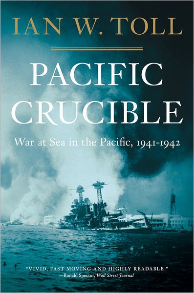 book cover: Pacific Crucible by Ian W. Toll