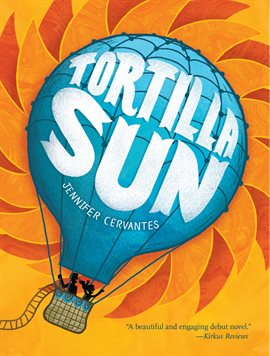 book cover: Tortilla Sun by Jennifer Cervantes