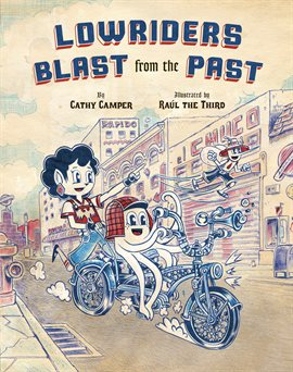 book cover: Lowriders Blast from the Past by Cathy Camper and Raúl the Third