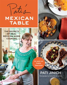 book cover: Pati's Mexican Table by Pati Jinich