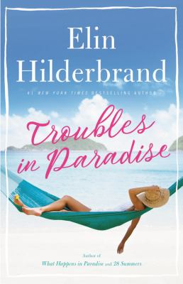 book cover: Troubles in Paradise by Elin Hilderbrand