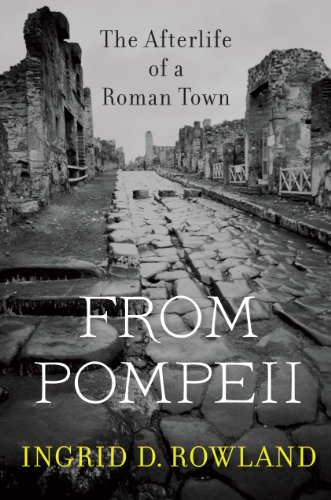book cover: From Pompeii by Ingrid Rowland