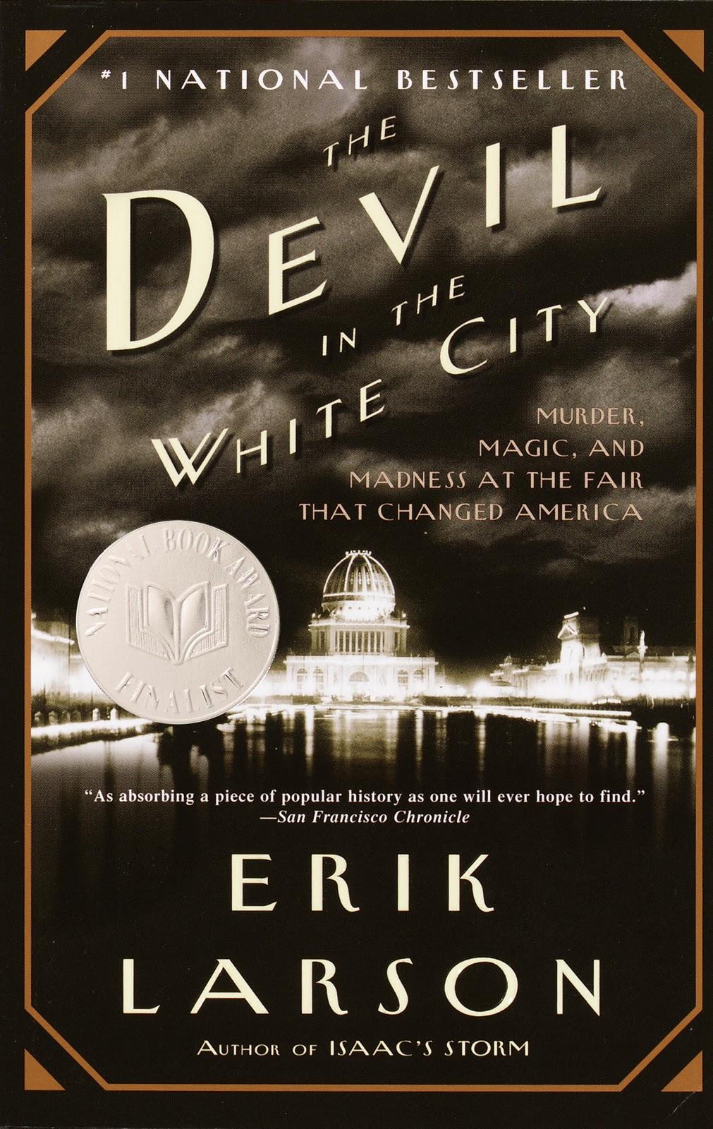 book cover: Devil in the White City by Erik Larson