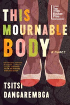 book cover: This Mournable Body by Tsitsi Dangarembga