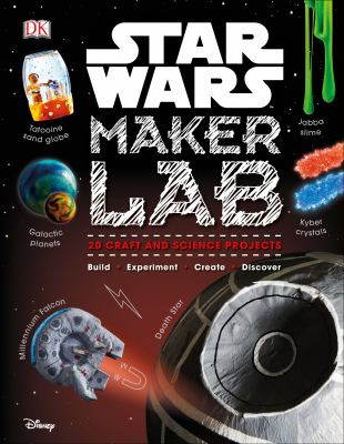 book cover: Star Wars Makers Lab by Heinecke and Horton