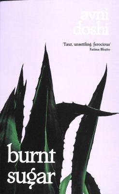 book cover: Burnt Sugar by Anvi Doshi