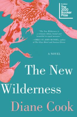 book cover: The New Wilderness by Diane Cook