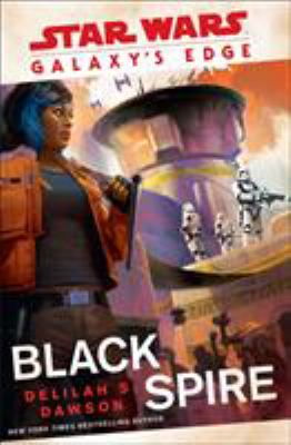 book cover; Black Spire by Delilah S. Dawson