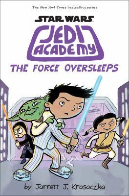 book cover: The Force Oversleeps by Jarret J. Krososzka