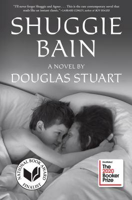 book cover: Shuggie Bain by Douglas Stuart