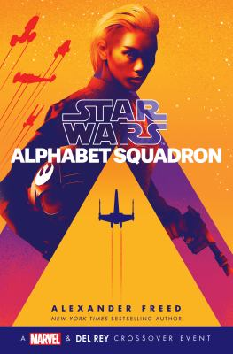 book cover: Alphabet Squadron by Alexander Freed