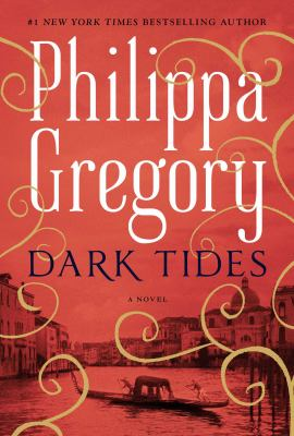 book cover: Dark Tides by Philippa Gregory