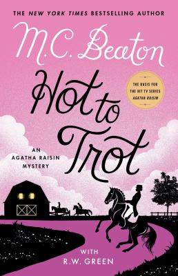 book cover: Hot to Trot by M.C. Beaton &with R.W. Green
