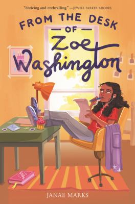 book cover: From the Desk of Zoe Washington by Janae Marks