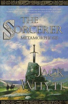 book cover: The Sorceror: Metamorphosis by Jack Whyte