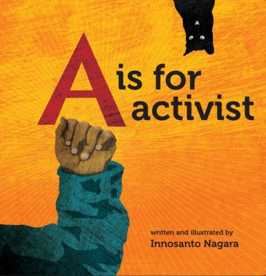 book cover: A is for Activist by Innosanto Nagara