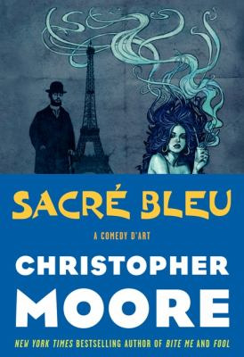 book cover: Sacre Bleu by Christopher Moore
