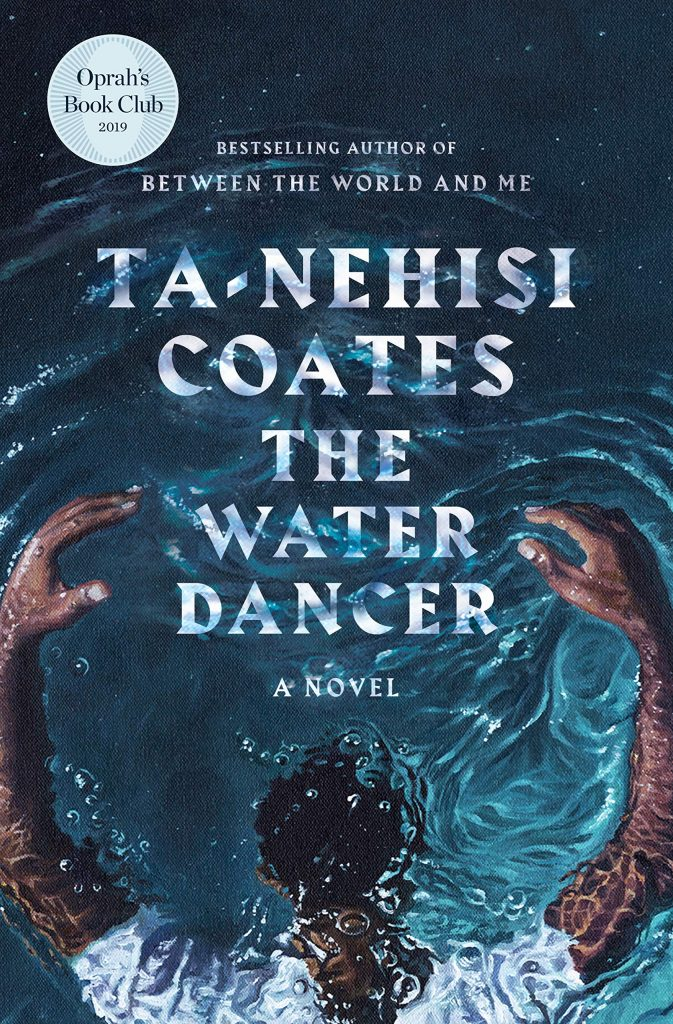 book cover: The Water Dancer by Ta-Nehisi Coates
