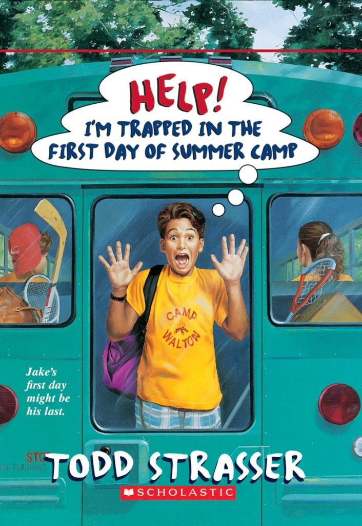 book cover: Help! I'm Trapped in the Firt Day of Summer Camp by Todd Strasser